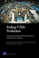 Cover: Ending F-22A Production