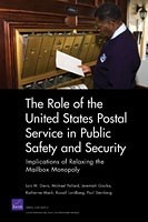 Cover: The Role of the United States Postal Service in Public Safety and Security