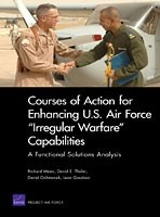 "Cover: Courses of Action for Enhancing U.S. Air Force ""Irregular Warfare"" Capabilities"