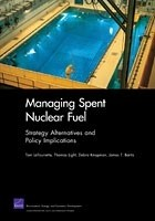 Cover: Managing Spent Nuclear Fuel