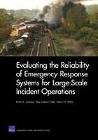 Cover: Evaluating the Reliability of Emergency Response Systems for Large-Scale Incident Operations