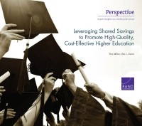 Cover: Leveraging Shared Savings to Promote High-Quality, Cost-Effective Higher Education
