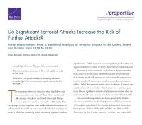 هل يزيد وقوع الهجمات الإرهابية الكبرى من احتمالات حدوث مزيد من الهجمات؟