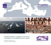 مياه مضطربة: لمحة موجزة حول التحديات الأمنيّة في منطقة البحر الأبيض المتوسط