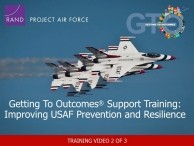 Getting To Outcomes® Support Training: Improving U.S. Air Force Prevention and Resilience, Steps 1-6