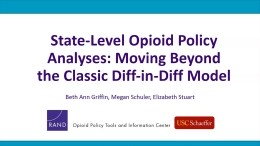 State-Level Opioid Policy Analyses: Moving Beyond the Classic Difference-in-Differences Model, Part 2