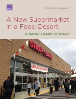 Cover: A New Supermarket in a Food Desert