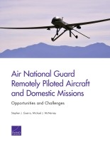 Cover: Air National Guard Remotely Piloted Aircraft and Domestic Missions