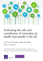 Cover: Evaluating the role and contribution of innovation to health and wealth in the UK