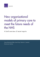 Cover: New organisational models of primary care to meet the future needs of the NHS