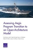 Cover: Assessing Aegis Program Transition to an Open-Architecture Model