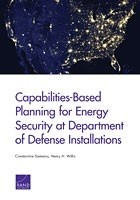 Cover: Capabilities-Based Planning for Energy Security at Department of Defense Installations
