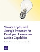 Cover: Venture Capital and Strategic Investment for Developing Government Mission Capabilities