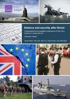 الدفاع والأمن بعد خروج المملكة المتحدة من الاتحاد الأوروبي: فهم التبعات المحتملة لقرار المملكة المتحدة بمغادرة الاتحاد الأوروبي