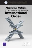 خيارات بديلة للسياسة الأمريكية نحو النظام الدولي