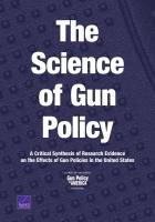 枪支政策探索: 关于美国枪支政策效果研究证据之批判性综述 (内容摘要)
