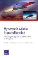 高超音速导弹之防扩散: 防止新型武器的蔓延 (内容摘要)