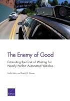 至善者,善之敌: 近乎完美之无人驾驶汽车的等待成本估算 (内容摘要)