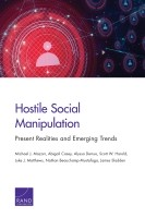 Hostile Social Manipulation – Present Realities and Emerging Trends