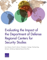Cover: Evaluating the Impact of the Department of Defense Regional Centers for Security Studies