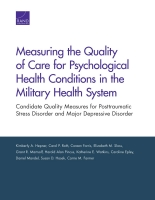 Cover: Measuring the Quality of Care for Psychological Health Conditions in the Military Health System