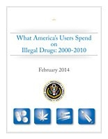 Cover: What America's Users Spend on Illegal Drugs