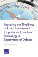 Cover: Improving the Timeliness of Equal Employment Opportunity Complaint Processing in Department of Defense