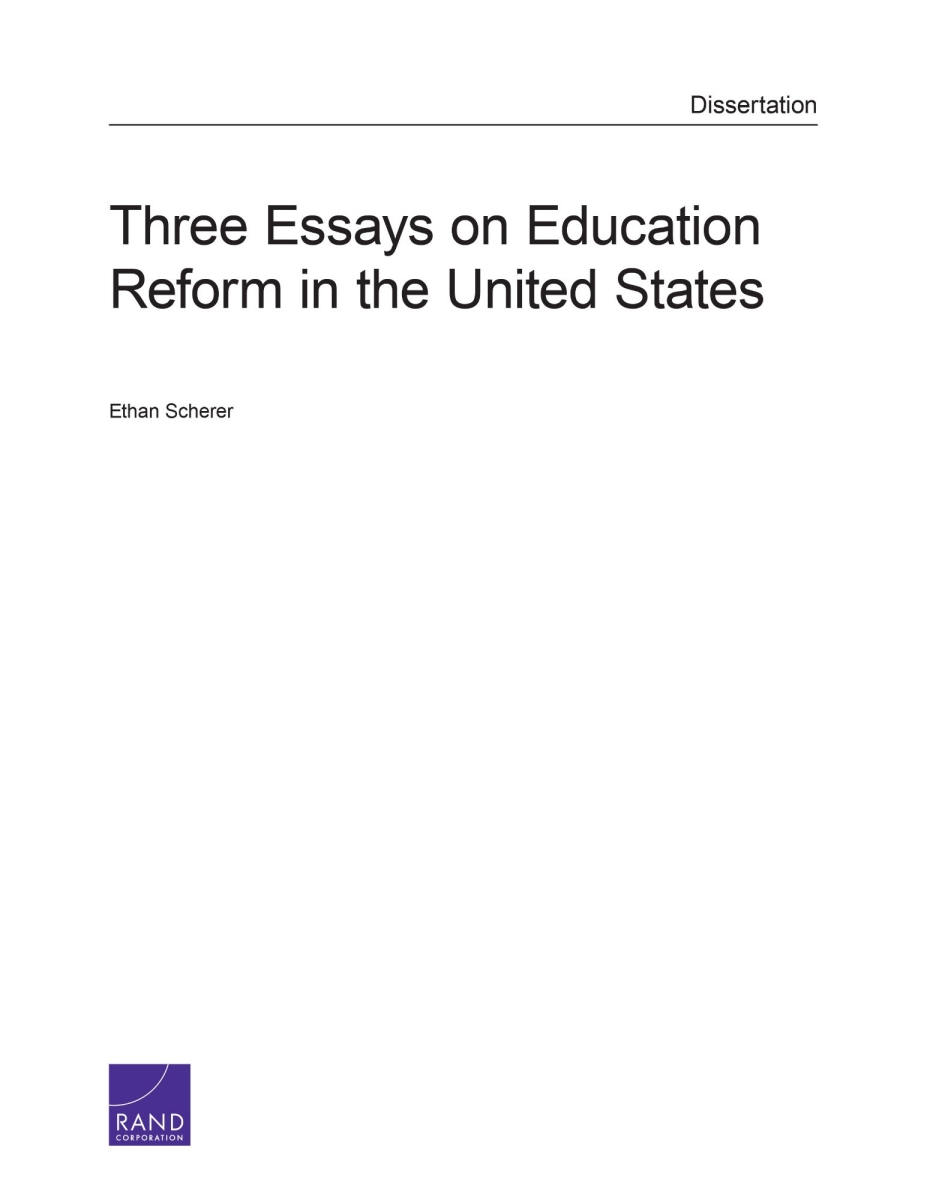 three essays on education reform in the united states rand