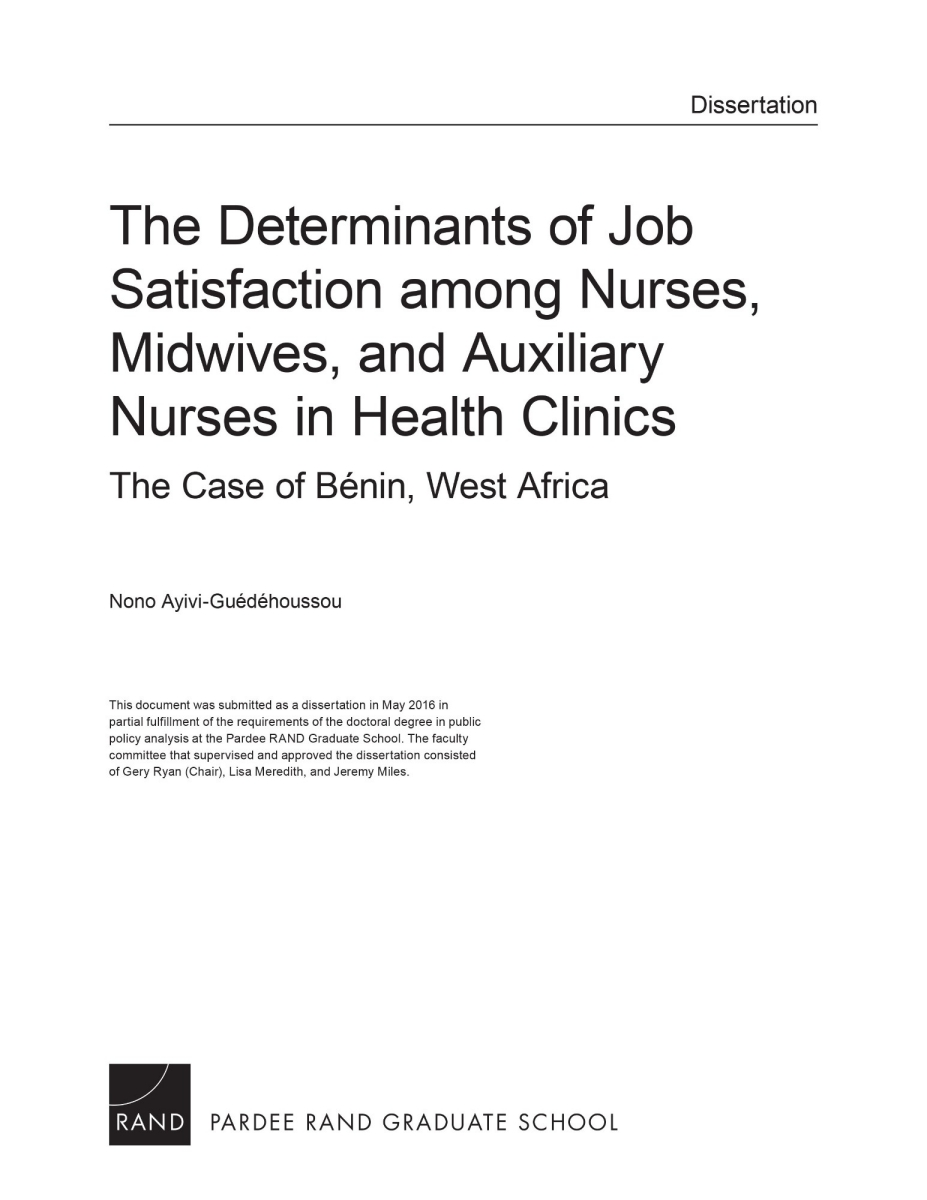 the determinants of job satisfaction among nurses midwives and the determinants of job satisfaction among nurses midwives and auxiliary nurses in health clinics the case of beacutenin west africa rand