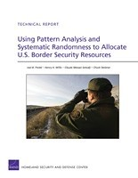 Cover: Using Pattern Analysis and Systematic Randomness to Allocate U.S. Border Security Resources
