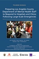 Cover: Preparing Los Angeles County Department of Mental Health Staff to Respond to Hospitals and Clinics Following Large-Scale Emergencies