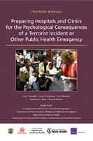 Cover: Preparing Hospitals and Clinics for the Psychological Consequences of a Terrorist Incident or Other Public Health Emergency