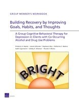 Cover: Building Recovery by Improving Goals, Habits, and Thoughts (BRIGHT)