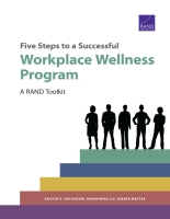 Cover: Five Steps to a Successful Workplace Wellness Program
