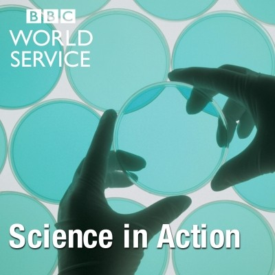 BBC World Service - Science in Action podcast