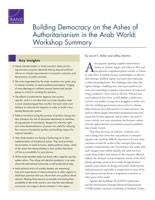 بناء الديمقراطية على أنقاض السلطوية في العالم العربي: موجَز ورشة عمل