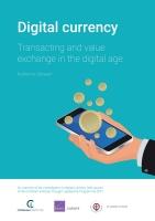 العملة الرقمية: إجراء المعاملات وتبادل القيمة في العصر الرقميّ