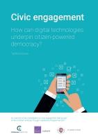 الانخراط المدنيّ: كيف يمكن أن تساند التكنولوجياتُ الرقميةُ الديموقراطيةَ التي تستمدّ قوّتها من المواطنين؟