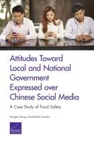 المواقف من الحكومة المحلية والوطنية كما يتم التعبير عنها عبر وسائل التواصل الاجتماعي الصينية: دراسة حالة عن السلامة الغذائية