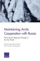 الحفاظ على التعاون القطبي الشمالي مع روسيا: التخطيط لتغيير إقليمي في الشمال الأقصى