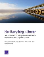 لم يُصبْ الخلل كل شيء مستقبل التمويل والدعم المالي للبنية التحتية للنقل والمياه في الولايات المتحدة