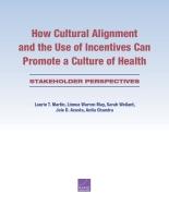 كيف يمكن للتناسق الثقافي واستخدام الحوافز أن  يعززا من ثقافة الصحة: منظور أصحاب الشأن