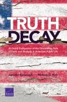 تصدع الحقيقة: بحث أولي حول تضاؤل دور الحقائق والتحليل في الحياة العامة الأمريكية