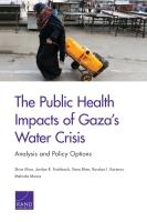 تأثيرات أزمة المياه في غزة على الصحة العامة: التحليل وخيارات السياسات