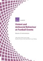 (ملخص)  السلوكيات العنيفة والمعادية للمجتمع في أحداث كرة القدم: عرض التدابير