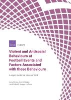 (ملخص) السلوكيات العنيفة والمعادية للمجتمع في أحداث كرة القدم والعوامل المرتبطة بهذه السلوكيات: تقييم سريع للأدلة