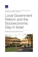 إصلاح الحكومة المحلية والفجوة الاجتماعية والاقتصادية في إسرائيل: البناء لأجل مستقبل جديد