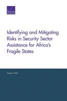 تحديد المخاطر وتخفيفها في مساعدة قطاع الأمن لأجل الدول الأفريقية الهشة