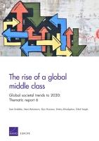 صعود طبقة متوسطة عالمية: الاتجاهات المجتمعية العالمية حتى عام 2030 : الدراسة الموضوعية 6